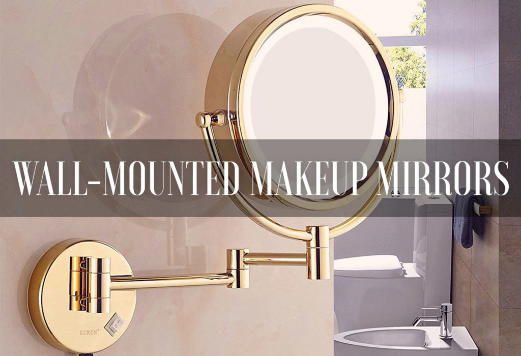 Best Lighted Makeup Mirrors Magnifying Wall-Mounted
