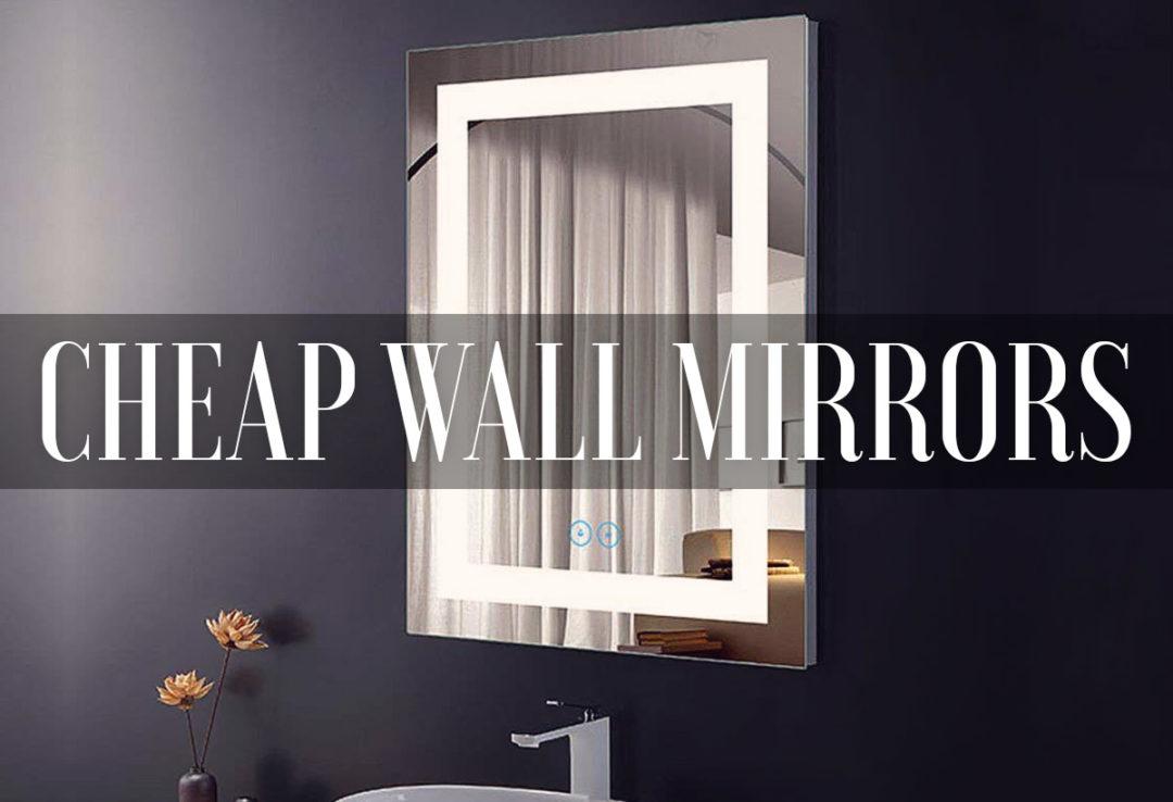Cheap Bathroom Wall Mirrors